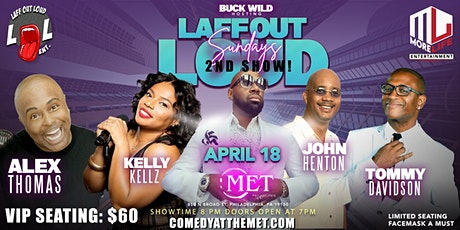 COMEDY AT THE MET... HOSTED BY: COMEDIAN BUCK WILD! tickets