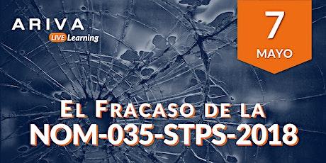El fracaso de la NOM-035-STPS-2018 boletos