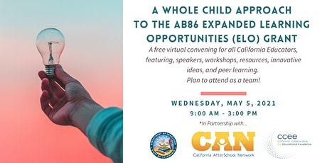 A Whole Child Approach to the AB 86 Expanded Learning Opportunities Grant tickets