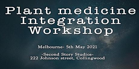 Plant medicine Integration workshop tickets