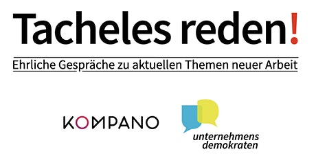 Tacheles reden! #3 Remote Work. Fluch oder Segen? Tickets