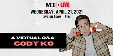 WEB Live: Cody Ko Q&A tickets