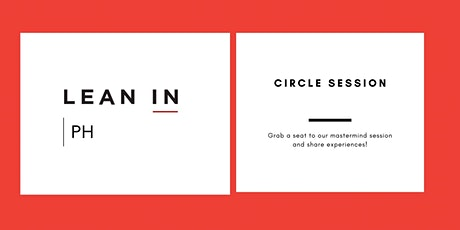 Lean In PH Circle Session - Philippines tickets
