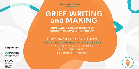 Grief Writing and Making tickets