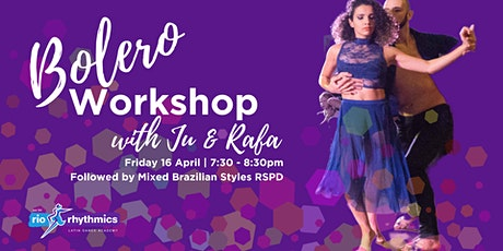 Bolero Workshop with Ju & Rafa + Mixed Brazilian Styles RSPD tickets