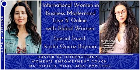 International Women in Business Mastermind Welcomes Kristin Quiroz Bayona tickets