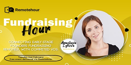 [4/21 4:30 pm PST] Fundraising Hours with Ana Lykova, Starta Ventures tickets