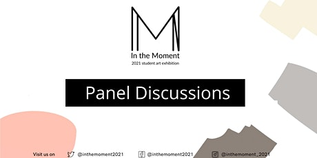 In the Moment: Panel Discussions tickets
