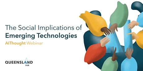 The Social Implications of Emerging Technologies tickets