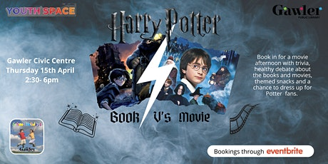 School Holiday - Book V's Movie: Harry Potter tickets