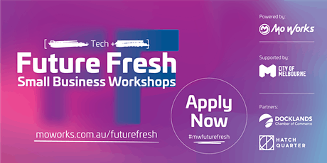 Future Fresh Small Business Workshops: The Tech Series tickets