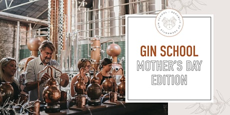 Gin School: Mother's Day Edition tickets