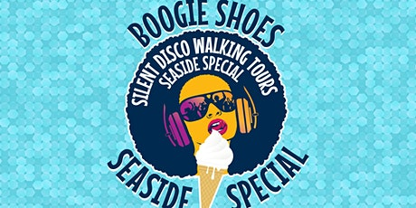 Boogie Shoes Brighton Silent Disco Walking Party All aboard the 'Love Boat' tickets