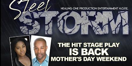 Steel Storm Stage Play tickets