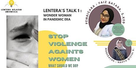 LENTERA'S TALK #1: WONDER WOMAN IN PANDEMIC ERA tickets