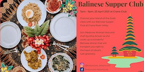 Balinese Supper Club at Crane Club tickets