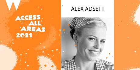 ACCESS ALL AREAS - all about copyright and contracts with Alex Adsett tickets