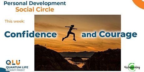 Personal Development ☯ Social Circle — Confidence and Courage tickets
