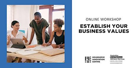 Establish your Business Values tickets