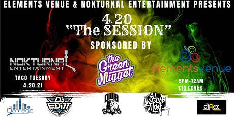"""4-20 """"The Session"""" tickets"""