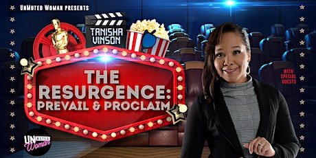 UnMuted Woman Presents: The Resurgence: Prevail & Proclaim tickets