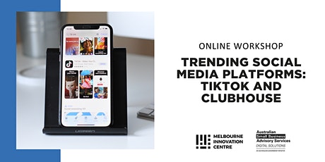 Trending Social Media Platforms: TikTok and Clubhouse biglietti