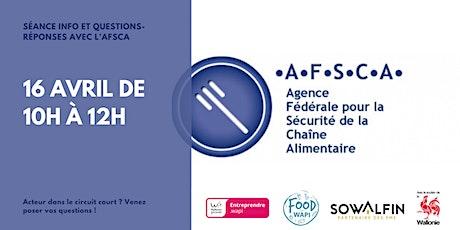 Food'Wapi - Séance d'information et de questions-réponses avec l'AFSCA billets