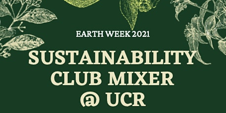Sustainability Club Mixer tickets