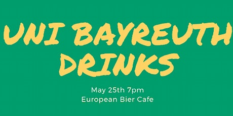 University of Bayreuth Networking Drinks tickets
