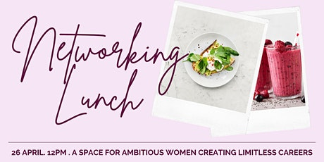 Ambitious Women Networking Lunch Tickets