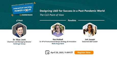 Designing L&D for Success in a Post-Pandemic World: The CLO Point of View tickets