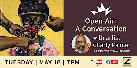 Open Air: Artist Conversation with Charly Palmer tickets