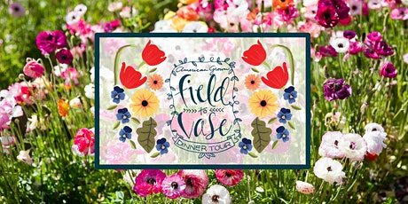 Virtual Field to Vase Experience @ The Flower Fields tickets