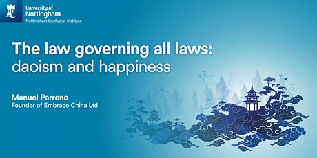 Public Talk - The Law Governing all Laws: Daoism and Happiness tickets