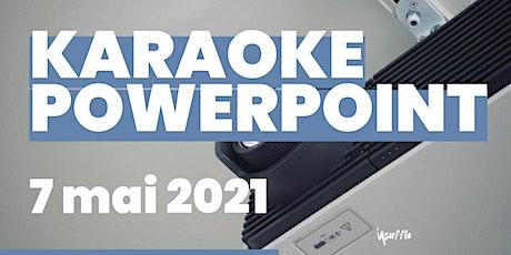 Karaoké Powerpoint tickets