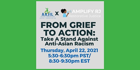 From Grief to Action: Take a Stand Against Anti-Asian Racism tickets