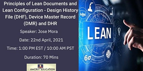 Principles of Lean Documents and Lean Configuration - DHF, DMR, DHR tickets