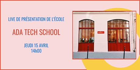 Présentation d'Ada Tech School - LIVE 15/04 billets