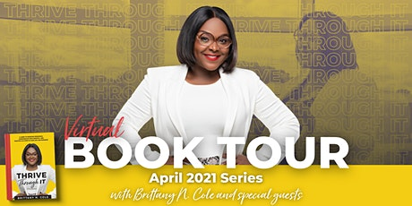 Thrive Through It Virtual Book Tour - April 2021 tickets