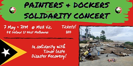 Painters & Dockers Solidarity Concert for Timor Leste tickets