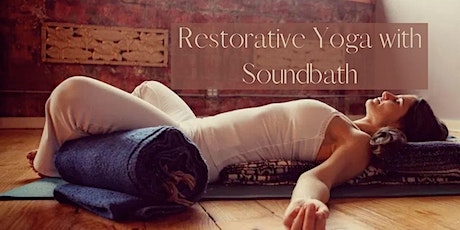 Restorative Yoga with  Healing Soundbath tickets