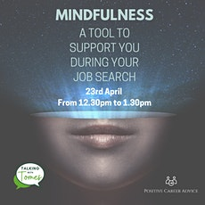 Mindfulness - A tool to support you during your job search tickets