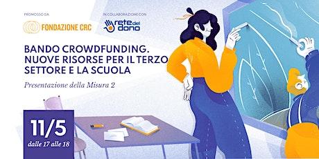 Presentazione bando Crowdfunding alle scuole biglietti