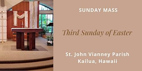 St. John Vianney Kailua, Mass for the Third Sunday of Easter April 18, 2021 tickets
