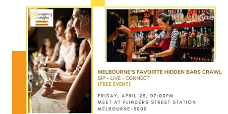 Melbourne's Favorite Hidden Bars Crawl | Sip - Live - Connect tickets
