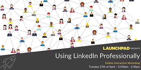 Using LinkedIn Professionally tickets