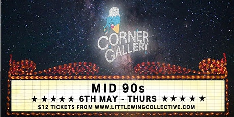 The Corner Gallery Cinema: Mid90s tickets