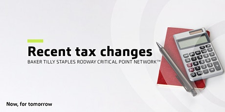 Recent tax changes | Critical Point Network™ tickets