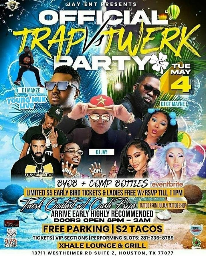 TUES MAY 4TH OFFICIAL TRAP VS TWERK PARTY AT XHALE LOUNGE & GRILL | BYOB image