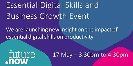 FutureDotNow Insight Launch - Essential Digital Skills and Business Growth tickets